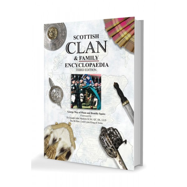 Scottish Clan And Family Encyclopedia Third Edition